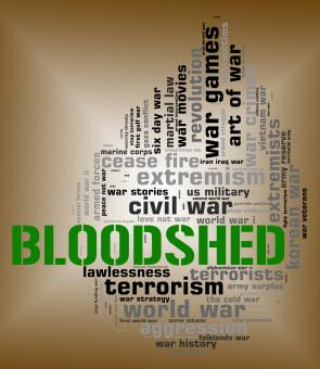 Free Stock Photo of Bloodshed Word Represents Military Action And Battle