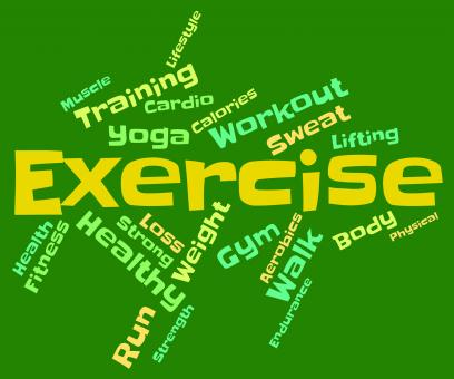 Free Stock Photo of Exercise Words Means Get Fit And Exercised