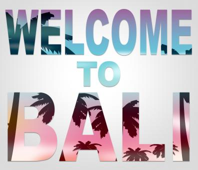 Free Stock Photo of Welcome To Bali Means Holidays Arrival And Greetings