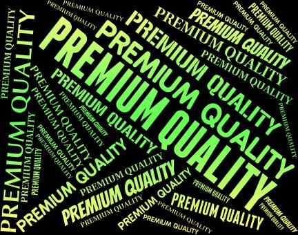 Free Stock Photo of Premium Quality Means Number One And Approved