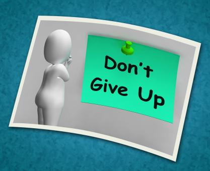 Free Stock Photo of Dont Give Up Photo Means Never Quit