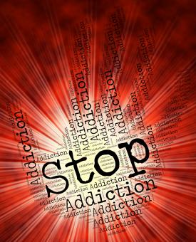 Free Stock Photo of Stop Addiction Shows Warning Sign And Addicted