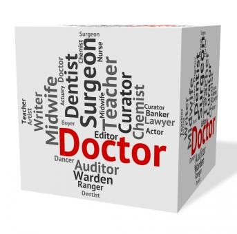 Free Stock Photo of Doctor Job Shows General Practitioner And Md