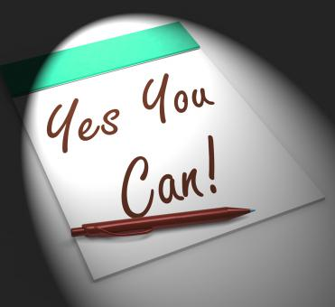 Free Stock Photo of Yes You Can! Notebook Displays Positive Incentive And Persistence