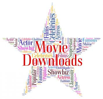 Free Stock Photo of Movie Downloads Shows Motion Picture And Downloaded