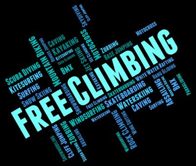 Free Stock Photo of Free Climbing Words Indicates Extreme Adventure And Climber