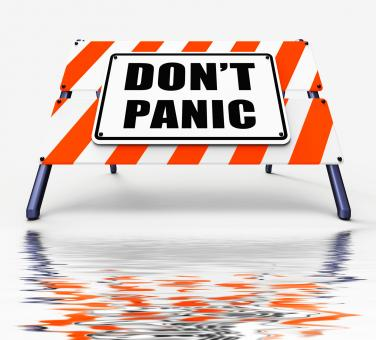 Free Stock Photo of Dont Panic Sign Displays Relaxing and Avoid Panicking