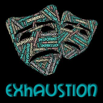 Free Stock Photo of Exhaustion Word Indicates Worn Out And Draining