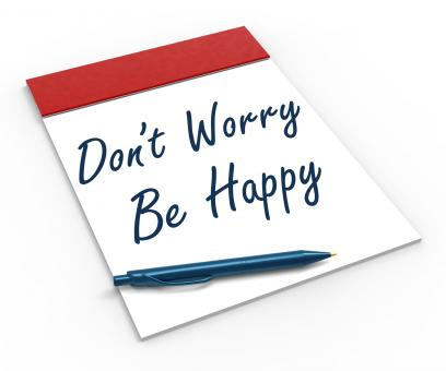 Free Stock Photo of Dont Worry Be Happy Notebook Shows Relaxation And Happiness