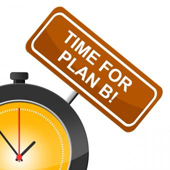 Free Stock Photo of Plan B Indicates At The Moment And Alternate