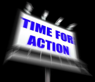 Free Stock Photo of Time for Action Sign Displays Urgency Rush to Act Now