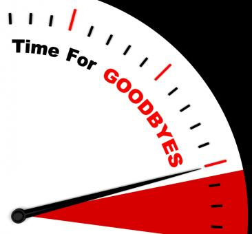 Free Stock Photo of Time For Goodbyes Message Shows Farewell Or Bye