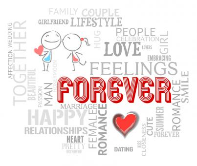 Free Stock Photo of Forever Words Indicates Find Love And Always