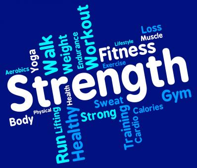 Free Stock Photo of Strength Words Shows Robust Strengthen And Tough