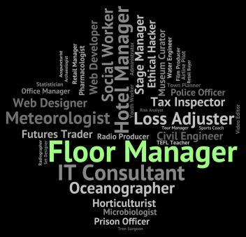 Free Stock Photo of Floor Manager Represents Executive Managing And Word