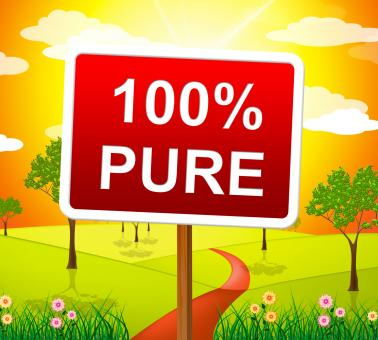Free Stock Photo of Hundred Percent Pure Shows Sign Unstained And Absolute