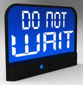 Free Stock Photo of Do Not Wait Clock Shows Urgency For Action