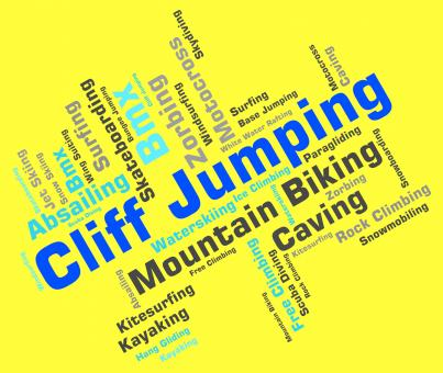 Free Stock Photo of Cliff Jumping Means Words Word And Cliffs