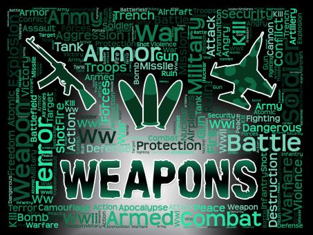 Free Stock Photo of Weapons Words Means Armed Firepower And Armoury