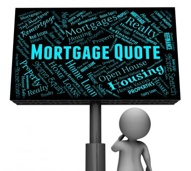 Free Stock Photo of Mortgage Quote Represents Real Estate And Board