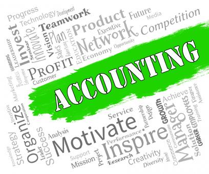 Free Stock Photo of Accounting Words Indicates Bookkeeping Tax And Auditing