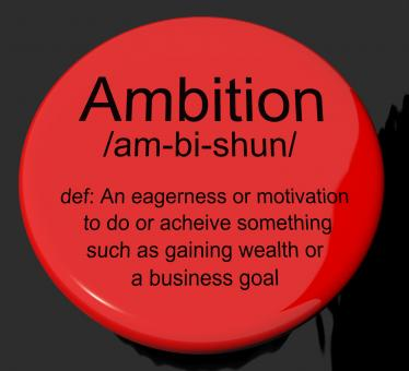 Free Stock Photo of Ambition Definition Button Showing Aspirations Motivation And Drive