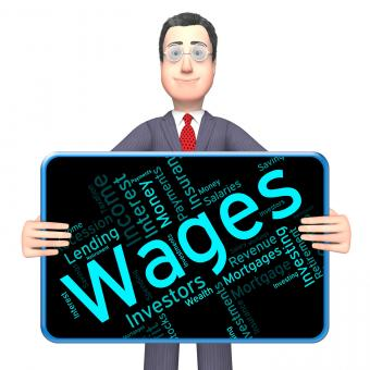 Free Stock Photo of Wages Word Represents Revenue Income And Words