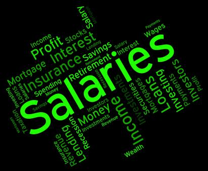 Free Stock Photo of Salaries Word Shows Remuneration Pay And Text