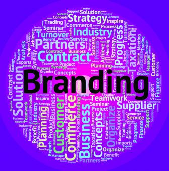 Free Stock Photo of Branding Word Shows Company Identity And Branded