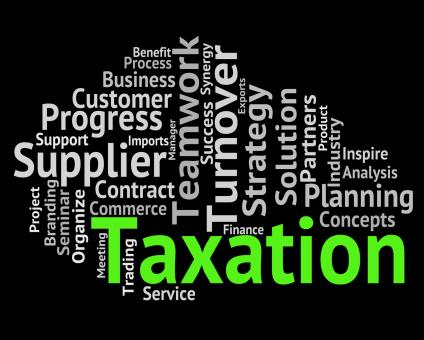 Free Stock Photo of Taxation Word Indicates Duties Duty And Words