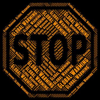 Free Stock Photo of Stop Global Warming Means Warning Sign And Caution