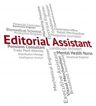 Free Stock Photo of Editorial Assistant Represents Subordinate Helper And Deputy