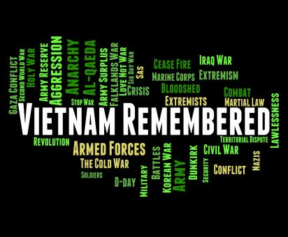 Free Stock Photo of Vietnam Remembered Indicates North Vietnamese Army And America