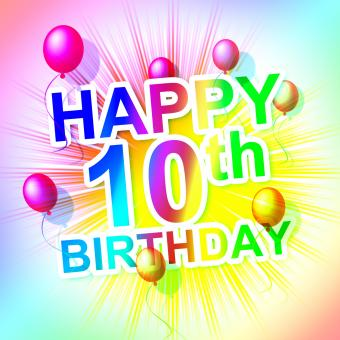Free Stock Photo of Happy Birthday Means Congratulation Ten And 10Th