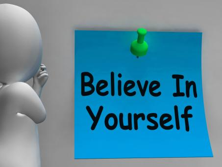 Free Stock Photo of Believe In Yourself Note Shows Self Belief