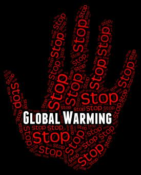 Free Stock Photo of Stop Global Warming Indicates Warning Sign And Caution