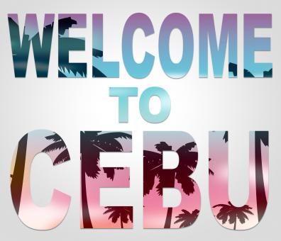 Free Stock Photo of Welcome To Cebu Represents Philippines Vacations And Holidays