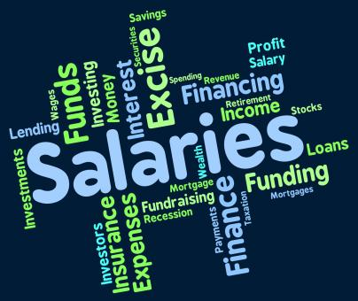 Free Stock Photo of Salaries Word Represents Remuneration Wage And Workers