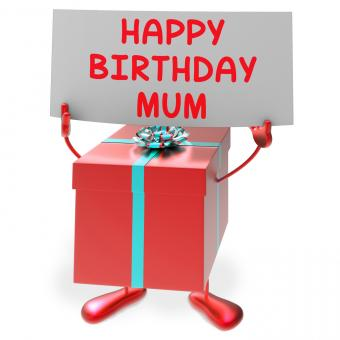 Free Stock Photo of Happy Birthday Mum Means Presents for Mother