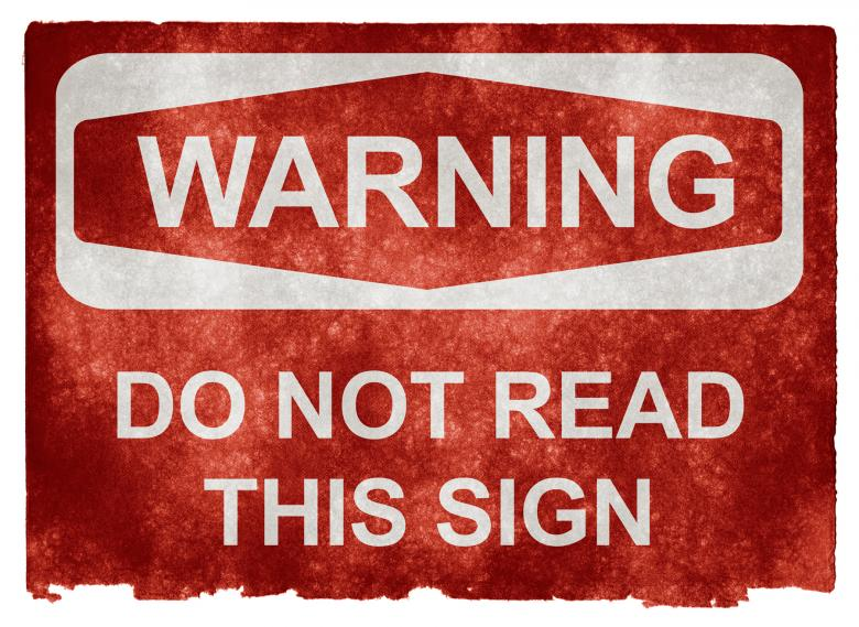 Free Stock Photo of Grunge Warning Sign - Do Not Read This S Created by Nicolas Raymond