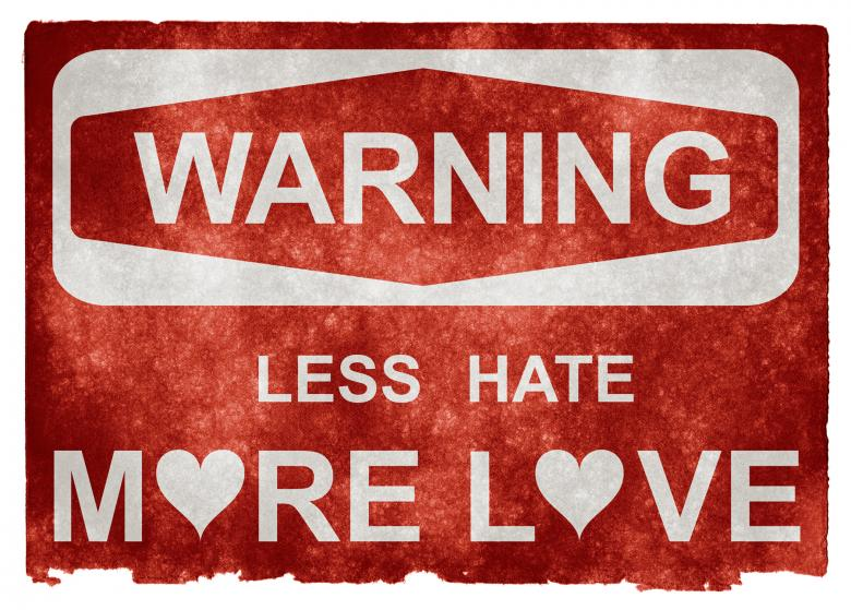 Free Stock Photo of Grunge Warning Sign - Less Hate More Lov Created by Nicolas Raymond