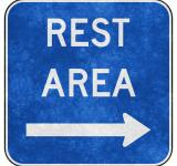 Free Photo - Grunge Road Sign - Rest Area