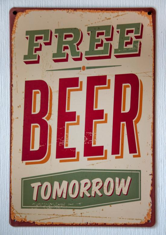 Free stock image of Vintage Free Beer Tomorrow Metal Sign created by Merelize