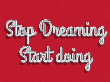 Stop dreaming start doing quote - Free Stock Photo