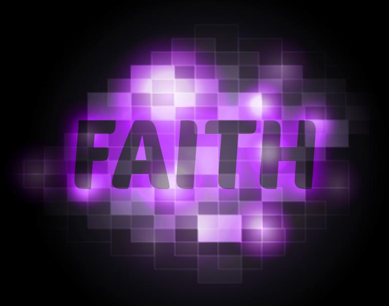 Free Stock Photo of Faith Word Indicates Believing Faithful And Believe Created by Stuart Miles