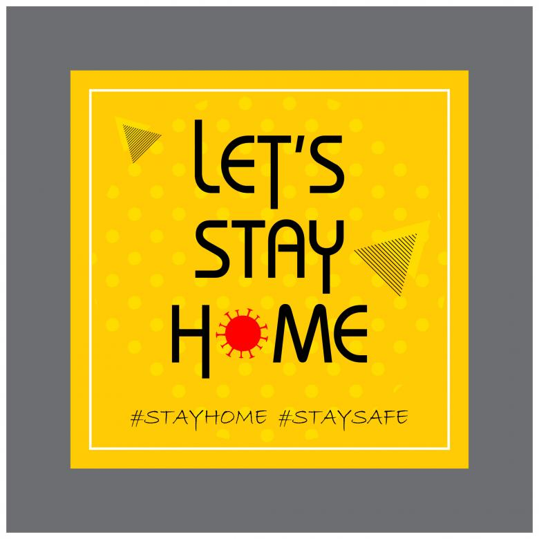 Free Stock Photo of Lets Stay Home - Stay Safe Created by Kinnar Parmar